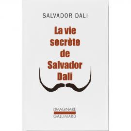 Autobiographie - La vie secrète de Salvador Dalí