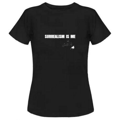 "Women's T-Shirt ""SURREALISM IS ME"""